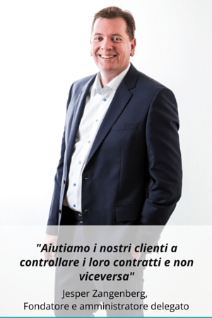 Italian - We help our customers control their contracts so that contracts do not control them- - Jesper Zangenberg Founder and CEO