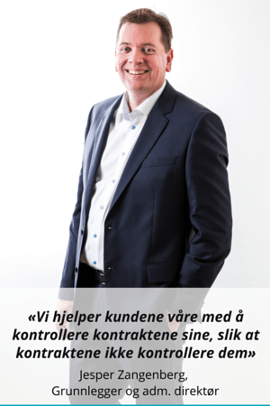 Norwegian - We help our customers control their contracts so that contracts do not control them- - Jesper Zangenberg Founder and CEO
