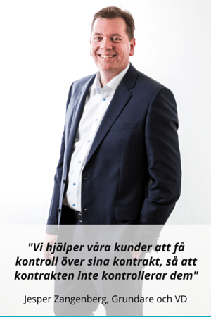 Swedish - We help our customers control their contracts so that contracts do not control them- - Jesper Zangenberg Founder and CEO